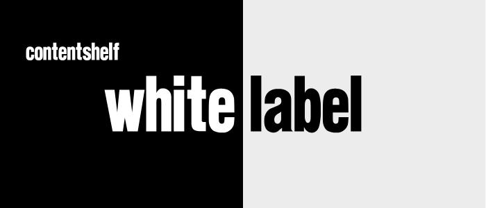 Introducing Content Shelf White Label